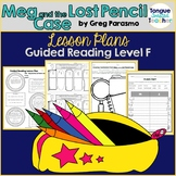 Meg and the Lost Pencil Case by Greg Parasmo Guided Reading Lesson Plan Level F