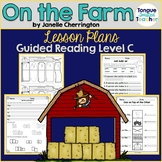 On the Farm by Janelle Cherrington, Level C Guided Reading