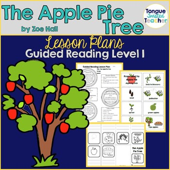 The Apple Pie Tree by Zoe Hall, Level I Guided Reading Lesson Plan