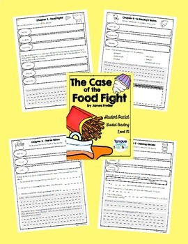 The Case of the Food Fight by James Preller Level M Student Packet