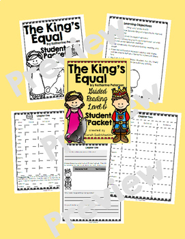 The King's Equal by Katherine Paterson, Student Packet, Guided Reading Level O