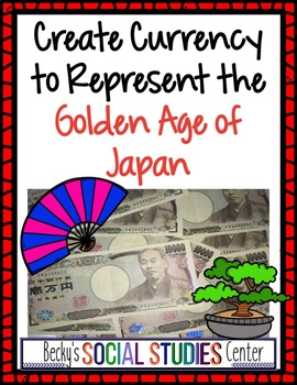 Create Currency for the Golden Age of Japan - A Project ab