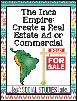 Inca Empire Project: Real Estate Ad or Commercial