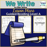 We Write by Ellen Tarlow, Level A Guided Reading Lesson Plan