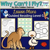 Why Can't I Fly? by Rita Golden Gelman Guided Reading Less
