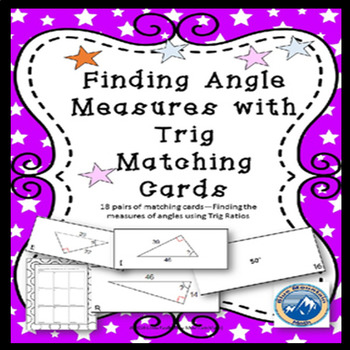 Angle Measures Using Trig Matching Card Set