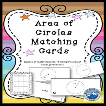 Area of Circle given Radius Matching Card Set