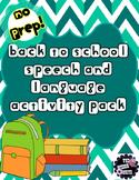 Back to School NO PREP Speech/Language Activity Pack