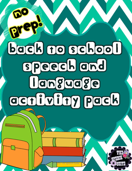 Back to School NO PREP Speech/Language Activity Pack