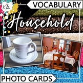 Household Vocabulary Flashcards (Speech Therapy, Special Education, ESL, etc.)