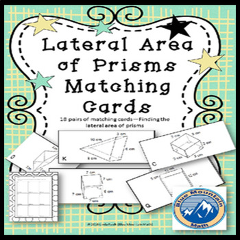 Lateral Area of Prisms Matching Card Set