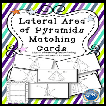 Lateral Area of Pyramids Matching Card Set