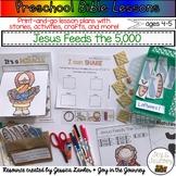 Preschool Bible Lessons: Jesus Feeds the 5,000