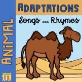 Animal Adaptations: Songs & Rhymes