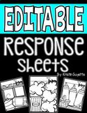 EDITABLE Response Sheets