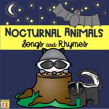 Nocturnal Animals: Songs & Rhymes