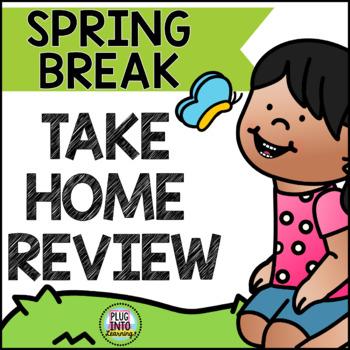 Spring Break Home Review