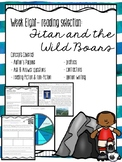 3rd Grade Weekly Reading Unit: Titan and the Wild Boars
