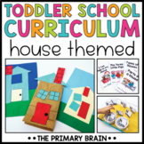 Toddler School Lesson Plans   House Themed Curriculum Activities