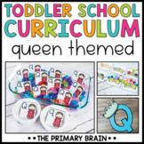 Toddler School Lesson Plans   Queen Themed Curriculum Activities