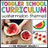 Toddler School Lesson Plans   Watermelon Themed Curriculum