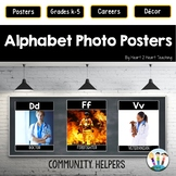Alphabet Posters:Careers & Community Helpers with Photos (A to Z)