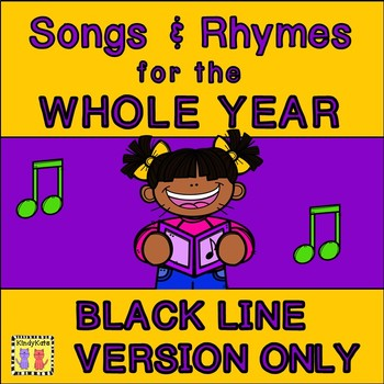 Black Line Songs & Rhymes for the WHOLE YEAR