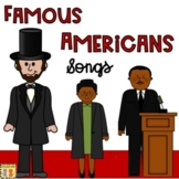 Famous Americans: Songs & Rhymes