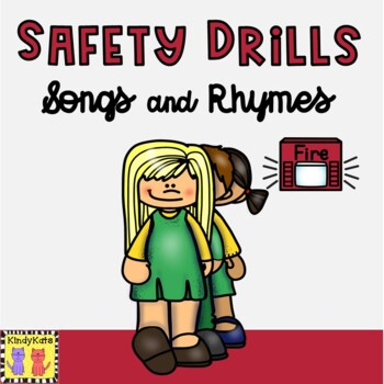 Safety Drills: Songs & Rhymes