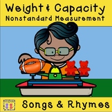 Weight and Capacity Songs and Rhymes