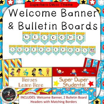 Superhero Theme Welcome Banner & Bulletin Boards
