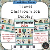 Travel Theme Classroom Job Helper Display