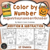 August - September - October Color by Number - Addition an