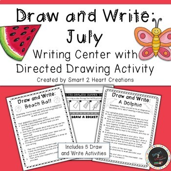 Draw and Write July (Writing and Directed Drawing Center)