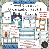 Travel Themed Binder Covers and Classroom Organization Pack