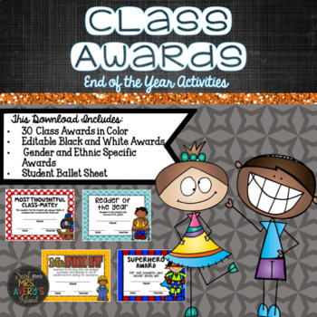 End of the Year Activities:  Class Awards Set #2