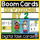 Math Digital BOOM CARDS Division Dividing by 2