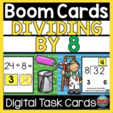 BOOM CARDS Division Dividing by 8 Distance Learning