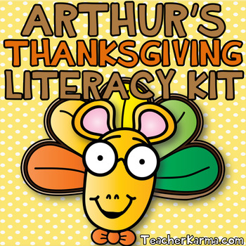Arthur's Thanksgiving Printables, Activities & Centers