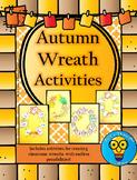 Autumn Wreath Activities - October/November