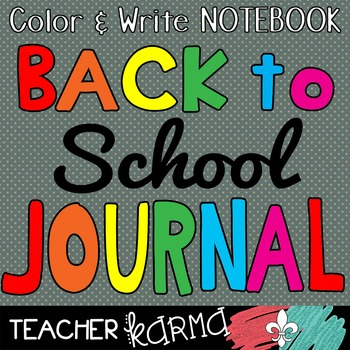 BACK TO SCHOOL Color & Write Notebooking JOURNAL