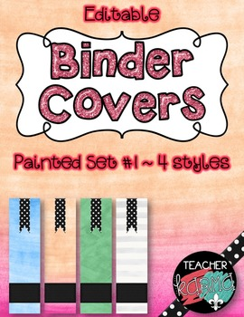 Binder Covers ~ Editable ~ Organize ~ Watercolor * Painted Style