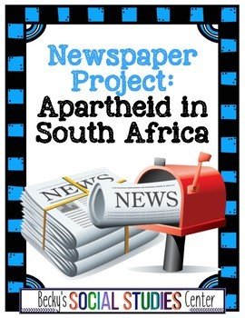 Apartheid and Nelson Mandela in South Africa Newspaper Project