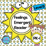 Feelings Emergent Reader Level B (Freebie)