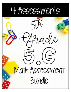 ** 5G CCSS Standard Based Assessments - Includes all G Sta