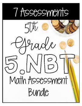** 5NBT CCSS Standard Based Assessments - Includes all NBT Standards! **