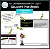 5th Grade Nonfiction Unit Student Digital Readers Notebook