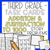 Addition Subtraction to 1000 Story Problems Task Cards
