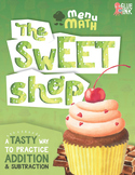The Sweet Shop Menu Math – Addition & Subtraction