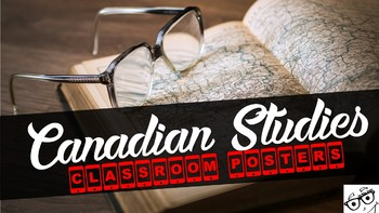 ***7 Canadian/Social Studies Classroom Posters - Visual Literacy***